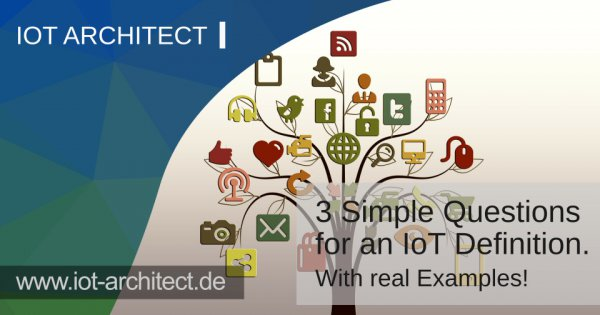 3 simple questions for an iot definition examples iot for Anarchitecture definition