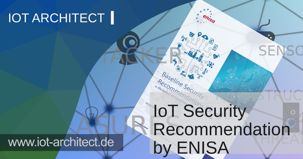 Industry Best Practice for IoT Security (PDF) | IoT Architect