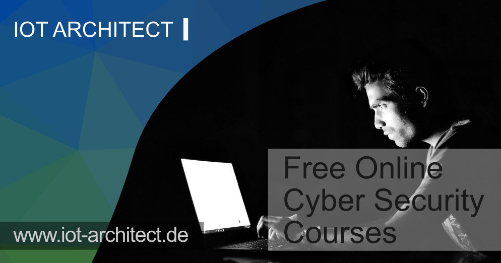Hacking, top 5 free cyber security training sources | IoT Architect